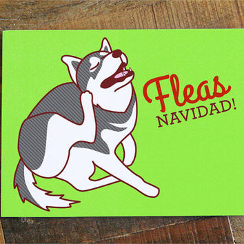 "Funny Dog Christmas Card ""FLEAS Navidad"" - Dog Holiday Card, pun card, happy holidays card, funny xmas card, dog lover card, husky lover"