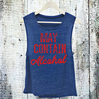 May Contain Alcohol Muscle Tank Top. Party Tank. Drinking Shirt. USA colors shirt. Red White and Blue Shirt. Party Shirt. Fourth of July