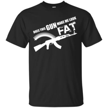 Does this AR-15 Make me look Fat T-Shirt