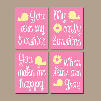 You Are My Sunshine Bird Birdie Flower Wall Art Girl Artwork Yellow Pink Nursery Rhyme Quote Baby Song Set of 4 Prints Baby Crib Decor