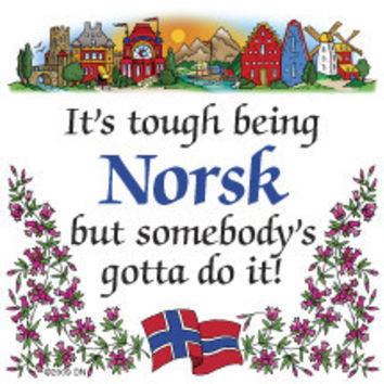 Kitchen Wall Plaques: Tough Being Norsk