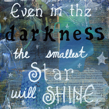 Mixed Media- Quote Painting- Inspirational Art- Stars Shine-- Texture- 8x10 Print