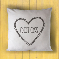 sweet hearts: dat ass - printed throw pillow - 5 sizes | valentine + love decor, valentines day