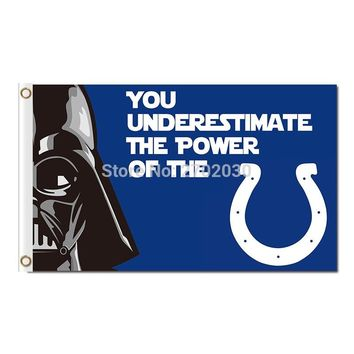 You Underestimate The Power Of The Indianapolis Colts Flag 100D Polyester Flag Outdoor Flag 3x5ft Super Bowl Fan Champions