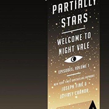 Mostly Void, Partially Stars Welcome to Night Vale