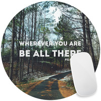 Be All There Mouse Pad Decal