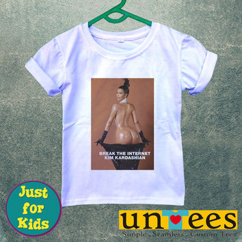 Kim Kardashian Break The Internet for Kids/Youth/Toddler Short Sleeve T-Shirt