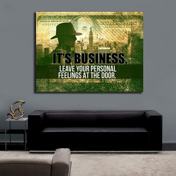 It's Business Leave Your Personal Feelings At The Door Motivational Canvas Wall Art