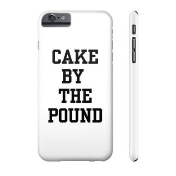 CAKE BY THE POUND Phone Case