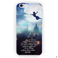 Peter Pan Quote Disney Movie For iPhone 6 / 6 Plus Case
