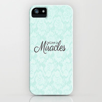 I believe in Miracles Blue Lace  iPhone & iPod Case by secretgardendesigns