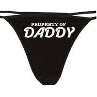 PROPERTY OF DADDY flirty cgl thong for kitten show your slutty side choice of colors