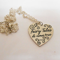 Once Upon A time Fairytale Silver Heart Fairy tales do come true Necklace