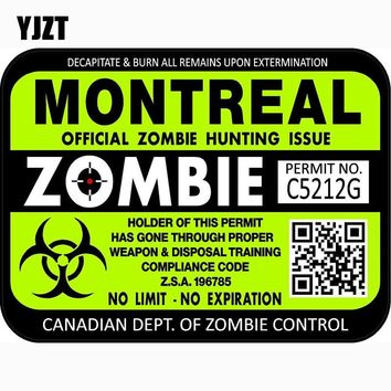 YJZT 15.5x11.8cm Canada Montreal ZOMBIE Hunting License Permit Retro-reflective Decal Car Sticker C1-8111