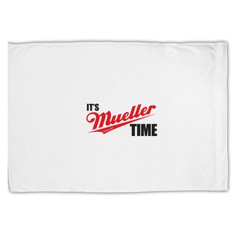It's Mueller Time Anti-Trump Funny Standard Size Polyester Pillow Case by TooLoud