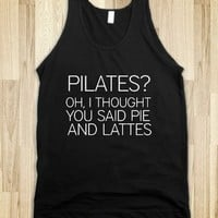 Pilates?Oh I Thought You Said Pie and Lattes