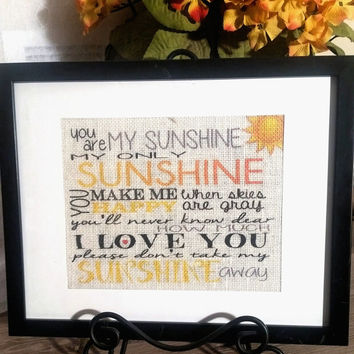 You Are My Sunshine Wall Art / You Are My Sunshine Print / Burlap Art Print / Burlap Print / New Home Gift / Nursery Decor / Nursery Art
