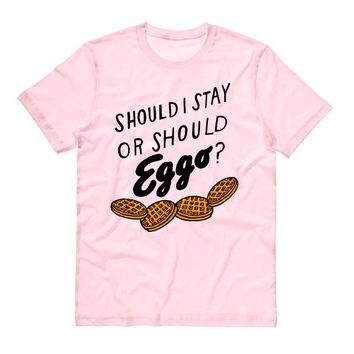 Should I Stay Or Should Eggo? Shirt