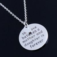 The love Between a Mother and Daughter is Forever Necklace (5 Choice)