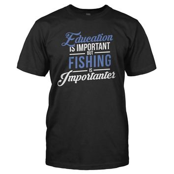 Education is Important, But Fishing is Importanter