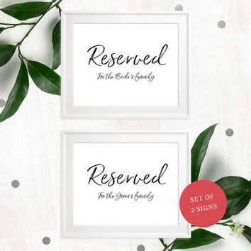 Reserved For Family-Printable Stylish Hand Lettered Wedding Sign-DIY Calligraphy Reserved for the Bride's Family-For the Groom's Family