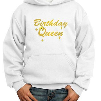 Birthday Queen Text Youth Hoodie Pullover Sweatshirt by TooLoud