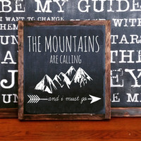 The mountains are calling i must go wood sign home decor rustic distressed adventure sign gift wall art hand painted adventurer gift