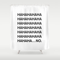 HAHA Shower Curtain by Good Sense | Society6