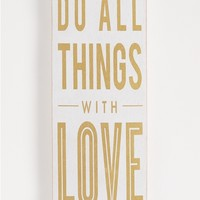All Things With Love Wooden Wall Hanging