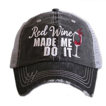 Red Made Me Do It Trucker Hat by Katydid
