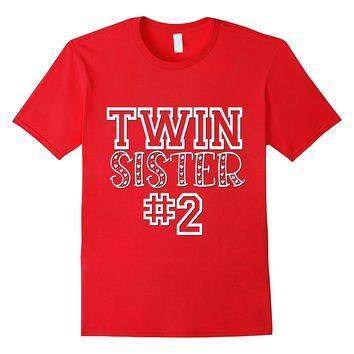 Twin Sister 2 Shirt Matching Family Girls Kids Daughter