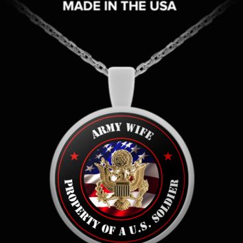 Military - Army Wife - Property of a U.S. Soldier - Necklace