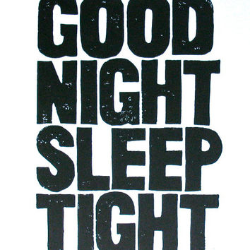 PRINT - Good Night Sleep Tight LINOCUT (black) poster 8x10