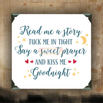 Read Me a Story, Tuck Me In Tight - Painted Canvases - wall decor - wall hanging - custom canvas - inspirational quotes on canvas