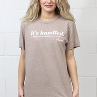 It's Handled -God Tee {Vintage Stone}
