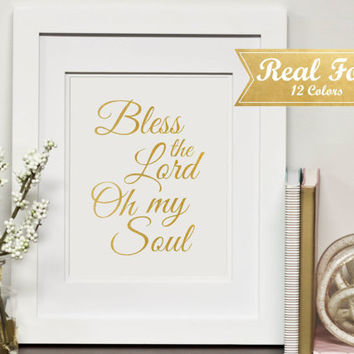 "Inspirational Real Gold Foil Gallery Art With Frame (Optional)""Bless The Lord Oh My Soul""- Gold Foil Print,Scripture Art,Gift For Mom,Hymn"