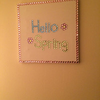 Hello Spring Quote Canvas Written in Rhinestones