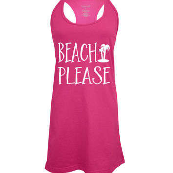 "Women's Beach Cover Up Tank ""Beach Please"". Swimwear Cover up tank."