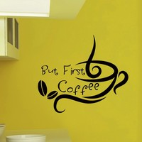Wall Vinyl Decal But First Coffee Quote Home Wall Decor Sticker Mural Design Kitchen Cafe Z484