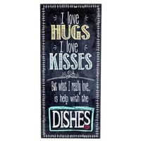 I Love Hugs, Kisses & Help with the Dishes Sign | Shop Hobby Lobby