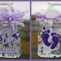 Sanitize Before Snuggles Hand Sanitizer - Baby Gift, Shower Gift, New Mom Gift