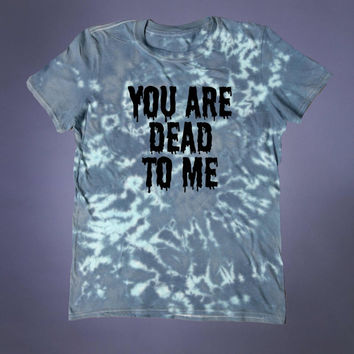 Soft Grunge You Are Dead To Me Slogan Tee Death Creepy Cute Emo Satanic Alternative 90s Acid Wash T-shirt