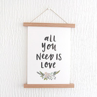 All You Need is Love A4 Print With Wooden Hanger by In The Daylight
