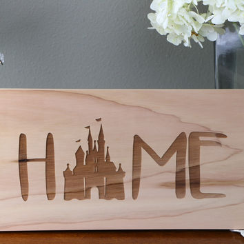 Home (Castle Version)  (6x11) Sign #9- Cedar engraved wood, cabin, custom, vacation, home, rv, farm, ranch, rustic, rustic chic, apartment, lake house