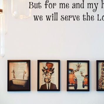 But for me and my house we will serve the Lord. Style 15 Vinyl Decal Sticker Removable