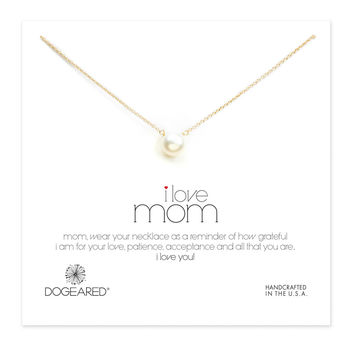 Dogeared I Love Mom Pearl Necklace, Gold Dipped 18 inch