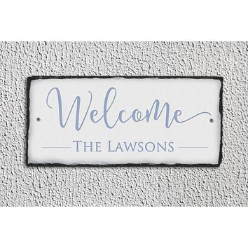 Customizable Slate Welcome Sign - Family Name Plaque - Handmade and Personalized