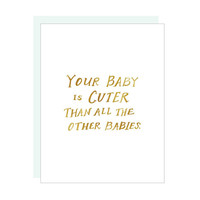 Cutest Baby Card