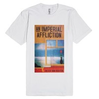 An Imperial Affliction-Unisex White T-Shirt