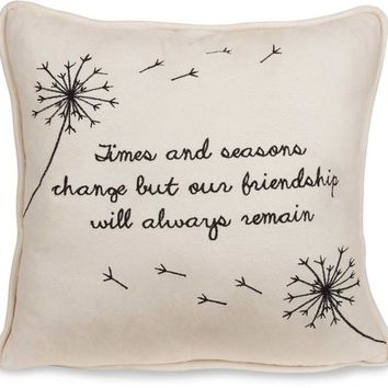 Times and seasons change friendship always remain Micro Suede Throw Pillow